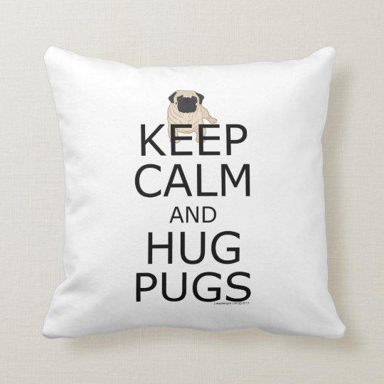 Custom Pugs Keep Calm Cushion