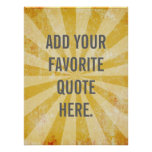 Custom Quote Poster, Yellow distressed background