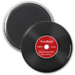 Custom Record Personalise 6 Cm Round Magnet