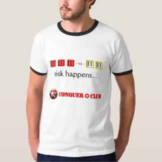 Custom Risk Happens... T-Shirt