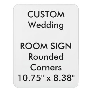 "Custom Room Sign - Rounded 8.38"" x 10.75"" Door Sign"