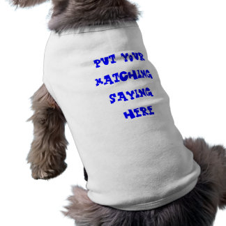 custom short text doggie tee