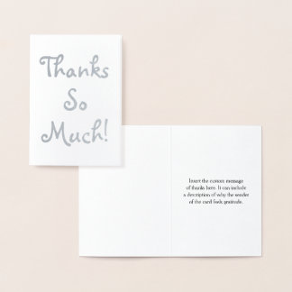 "Custom Silver Foil ""Thanks So Much!"" Card"