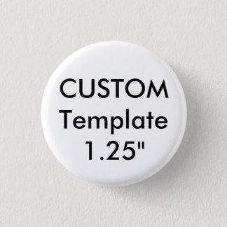 "Custom Small 1.25"" Round Button Pin"