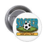 Custom Soccer Add Text Pinback Buttons