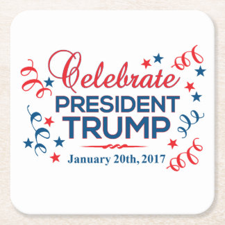 Custom Square Coasters - Celebrate President Trump