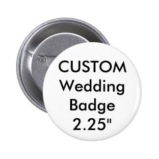 """Custom Standard 2.25"""" Round Badge Pin"""