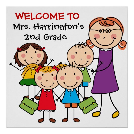 Custom Teacher and Students Welcome to Class Poste