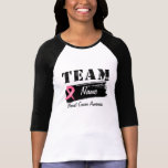 Custom Team Name - Breast Cancer T-Shirt