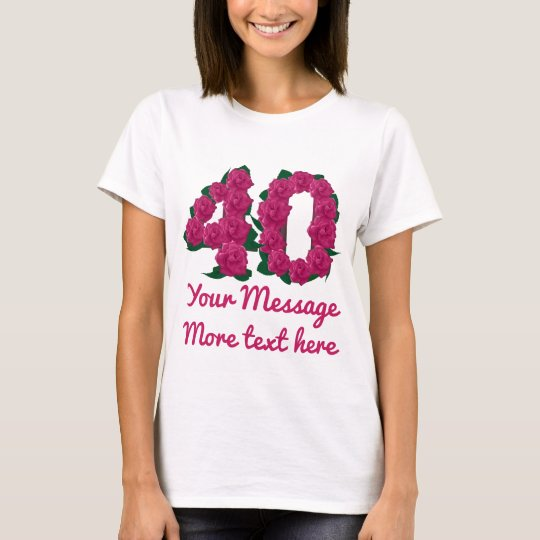 Custom text 40th personalised 40 pink T-shirt