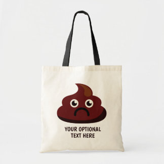 Custom Text Funny Poop totes 1 : sad