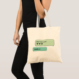 Custom Text Message Best Tote Ever Budget Tote