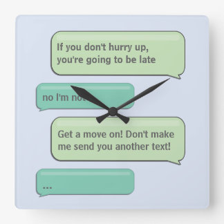 Custom Text Message Hurry Up Square Wall Clock