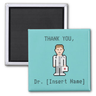 Custom Thank You Doctor Square Magnet