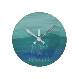 Custom Time to be a Mermaid Quote Aqua Wall Clock