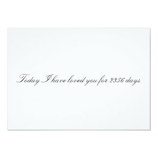 "Custom ""Today I have loved you for # days"" card"