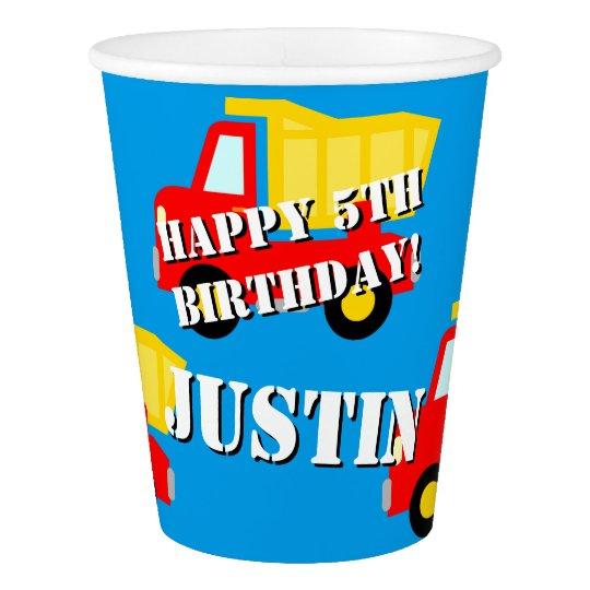 Custom toy dump truck boys Birthday party cups