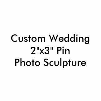"Custom Wedding 2""x3"" Pin Photo Sculpture"