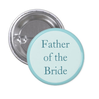 Custom Wedding Father of the Bride Pinback Buttons Pinback Buttons