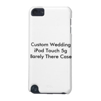 Custom Wedding iPod Touch 5g  Barely There Case iPod Touch (5th Generation) Cover