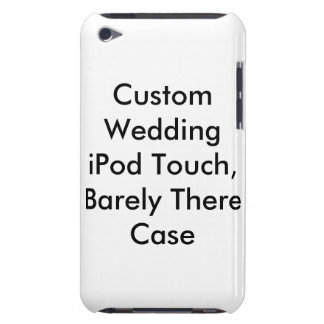 Custom Wedding iPod Touch,  Barely There Case