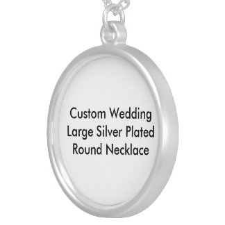 Custom Wedding Large Silver Plated  Round Necklace
