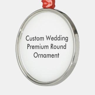 Custom Wedding Premium Round Ornament