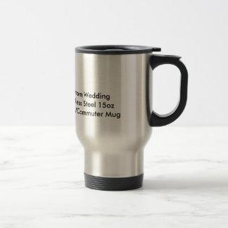 Custom Wedding Stainless Steel 15oz  Travel Mug