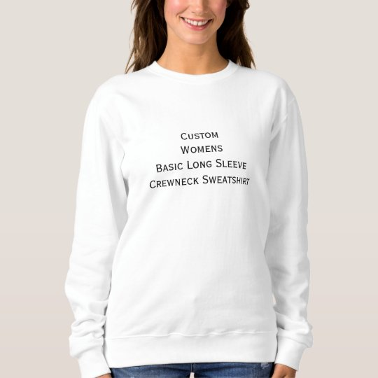 Custom Womens Basic Classic Crewneck Sweatshirt