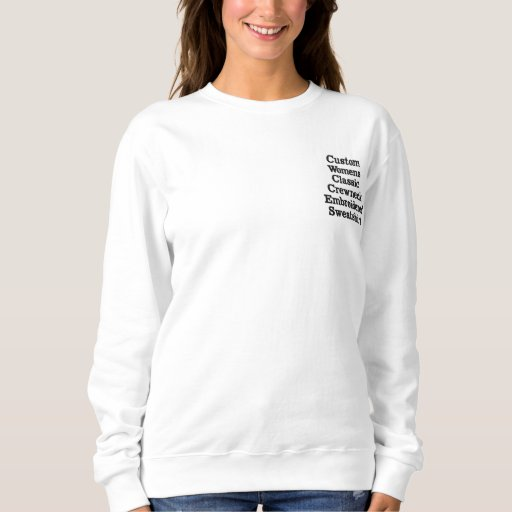 Custom Womens Crewneck Embroidered Sweatshirt
