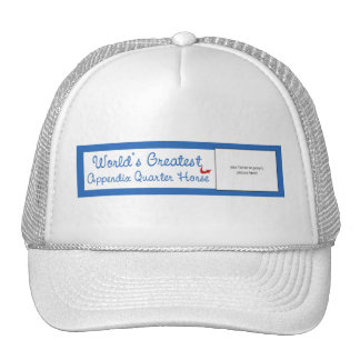 Custom Worlds Greatest Appendix Quarter Horse Cap