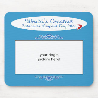 Custom Worlds Greatest Catahoula Leopard Dog Mix Mouse Pads