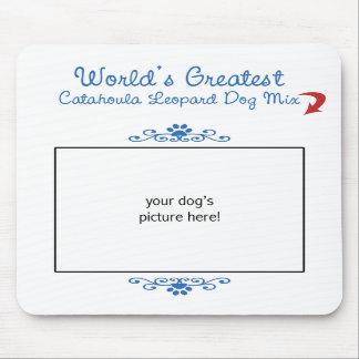 Custom Worlds Greatest Catahoula Leopard Dog Mix Mousepads