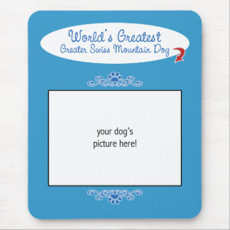 Custom Worlds Greatest Greater Swiss Mountain Dog Mouse Pads