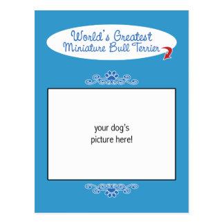 Custom Worlds Greatest Miniature Bull Terrier Postcard