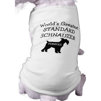 Custom Worlds Greatest Standard Schnauzer Shirt