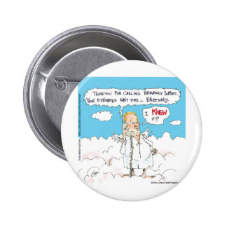 Customer Service In Heaven Funny Cards Mugs Gifts 6 Cm Round Badge