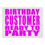 Customers : Birthday Customer Ready to Party Poster