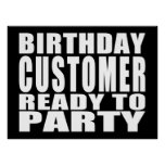 Customers : Birthday Customer Ready to Party Print