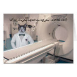 Customisable Funny Hospital Stay Get Well Greeting Card