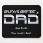 Customisable Galaxy's Greatest Dad Mousepad