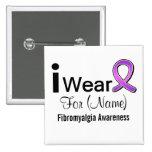 Customisable I Wear a Fibromyalgia Ribbon Badge