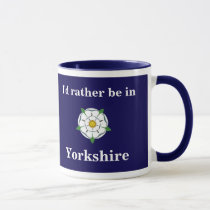 """Customisable """"I'd rather be in Yorkshire"""" mug"""