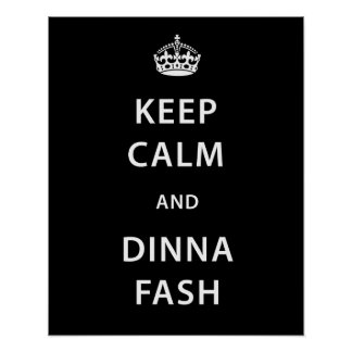 Customisable Keep Calm and Dinna Fash Poster