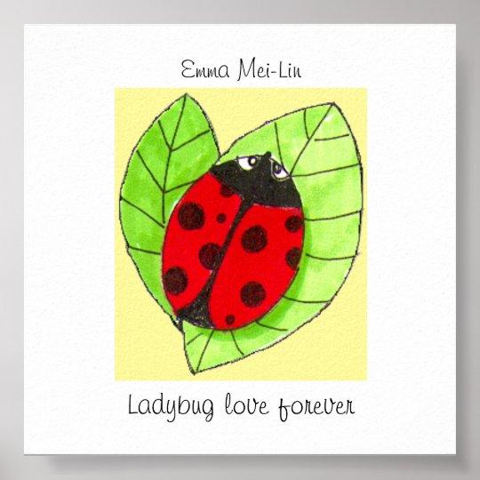Customisable Ladybug love forever poster