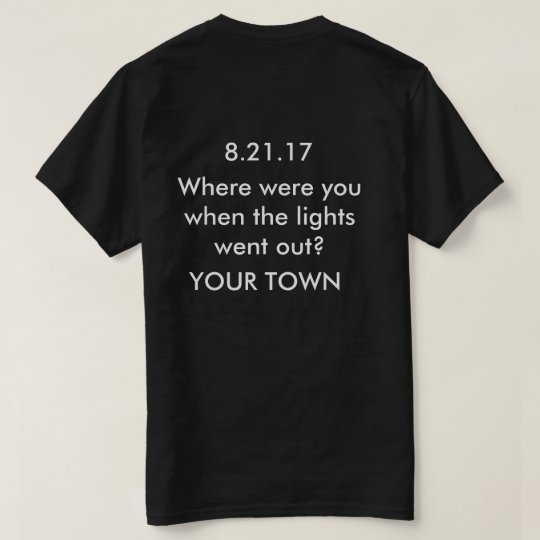 Customisable Solar Eclipse Shirt Your Town