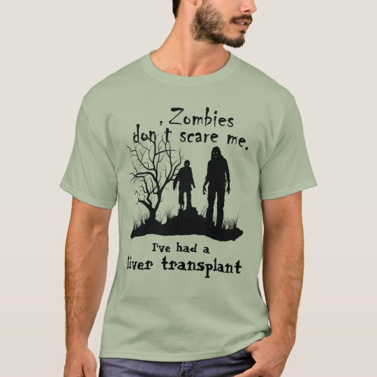 "Customisable ""Zombies don't scare me"" T-Shirt"