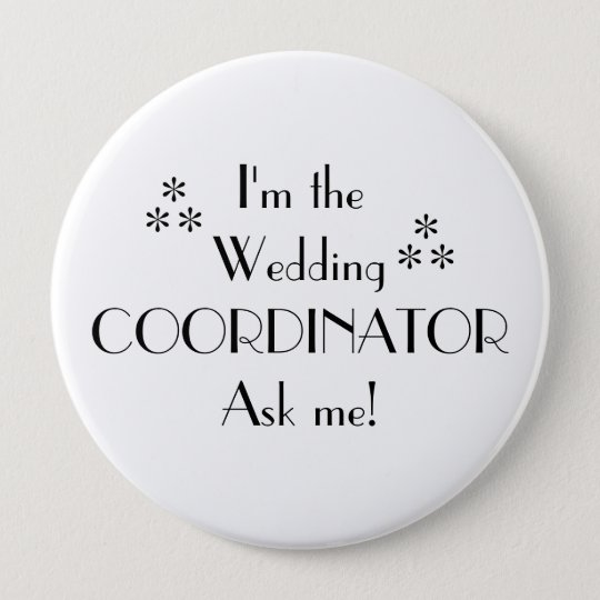 Customise Colour-Wedding Coordinator 10 Cm Round Badge