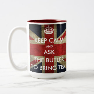 Customise Keep Calm and Ask to Bring Tea Two-Tone Coffee Mug