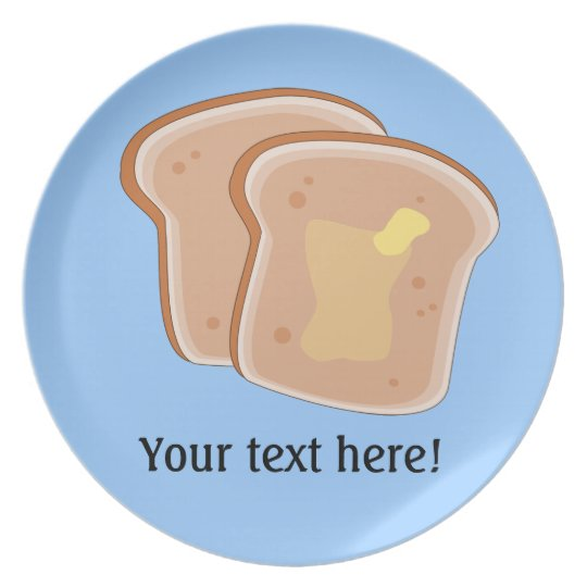 Customise this Buttered Toast graphic Plate